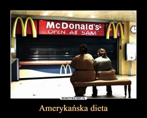 Amerykańska dieta –