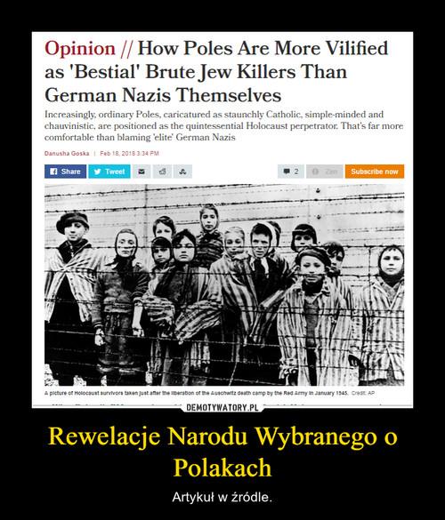 Rewelacje Narodu Wybranego o Polakach