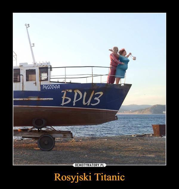 Rosyjski Titanic –