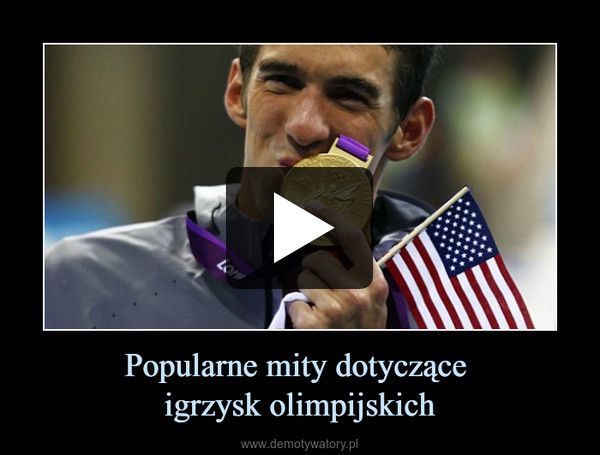 Popularne mity dotyczące igrzysk olimpijskich –
