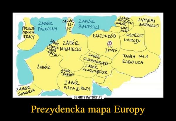 Prezydencka mapa Europy –