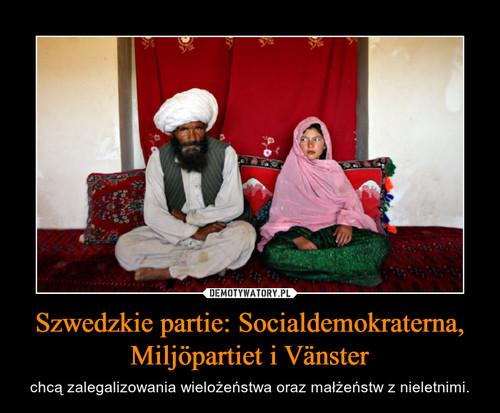 Szwedzkie partie: Socialdemokraterna, Miljöpartiet i Vänster