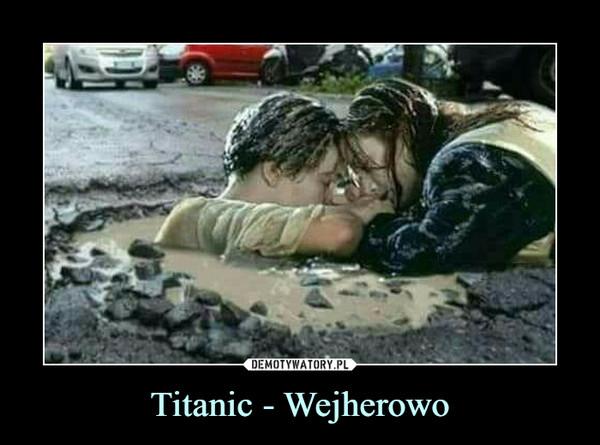 Titanic - Wejherowo –