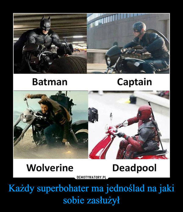 Każdy superbohater ma jednoślad na jaki sobie zasłużył –