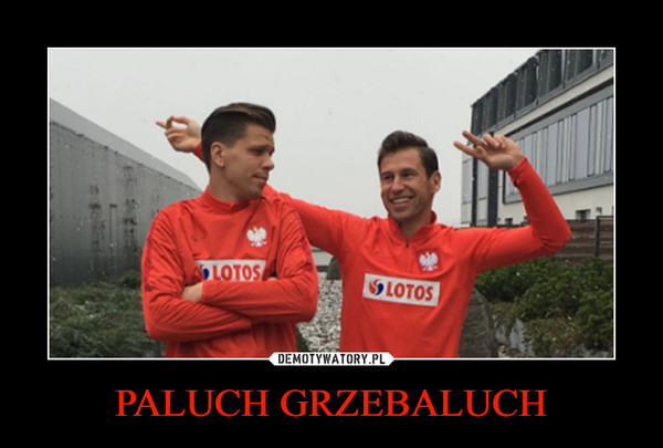 PALUCH GRZEBALUCH –