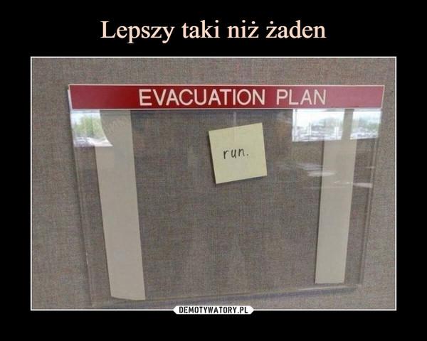 –  EVACUATION PLAN RUN