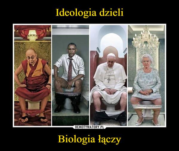 Biologia łączy –