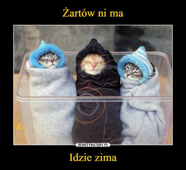 Idzie zima –