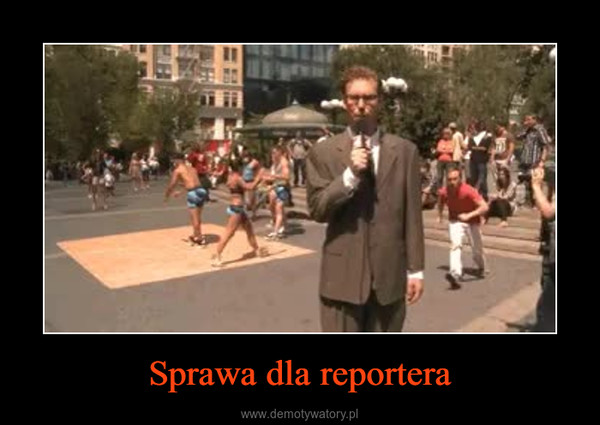 Sprawa dla reportera –