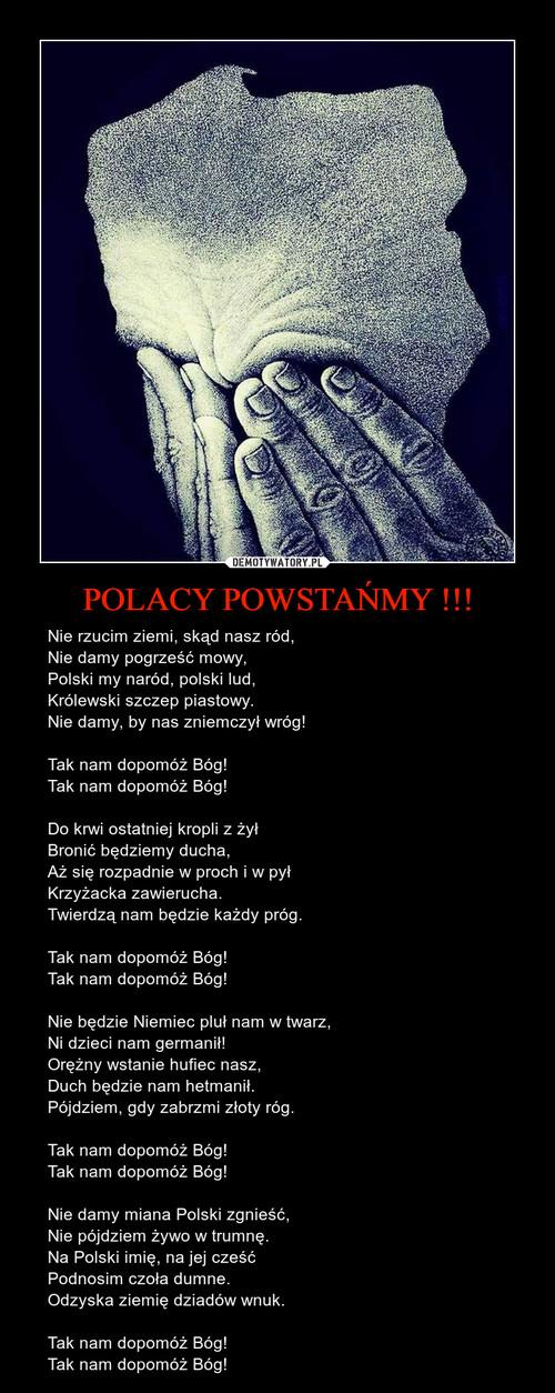 POLACY POWSTAŃMY !!!