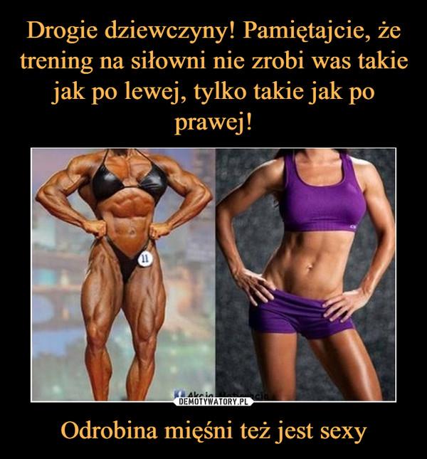 Odrobina mięśni też jest sexy –