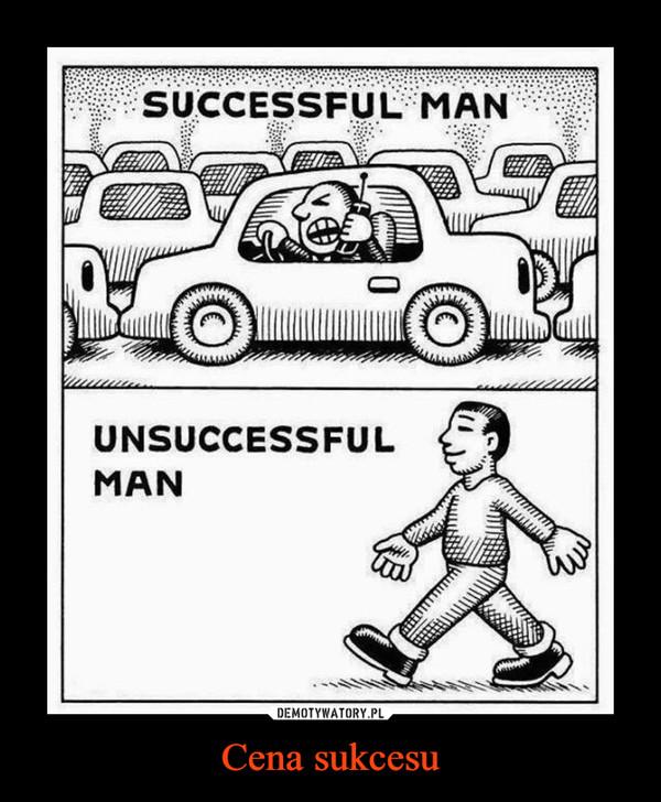 Cena sukcesu –  SUCCESSFUL MANUNSUCCESSFUL MAN