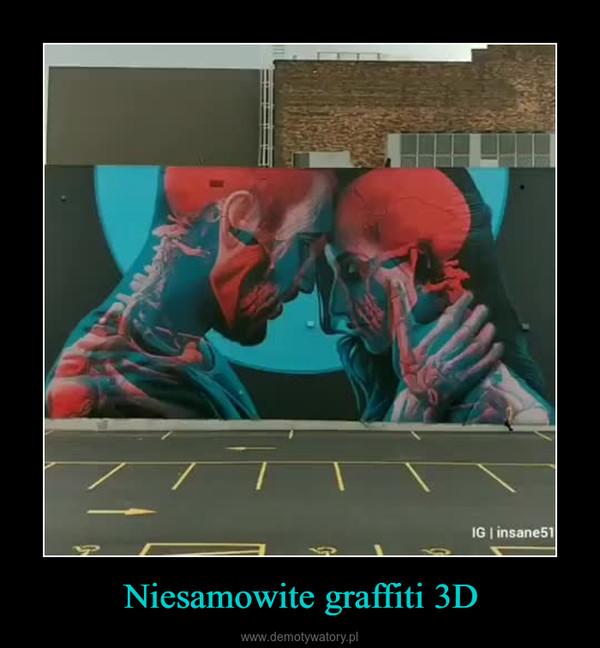 Niesamowite graffiti 3D –