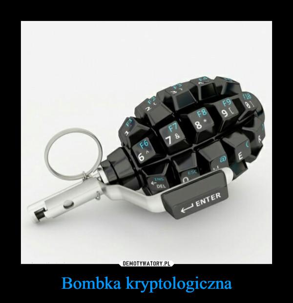 Bombka kryptologiczna –