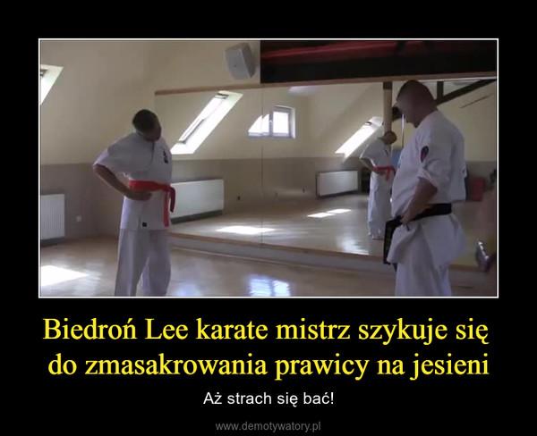 Biedroń Lee karate mistrz szykuje się do zmasakrowania prawicy na jesieni – Aż strach się bać!