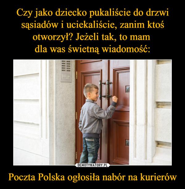 Poczta Polska ogłosiła nabór na kurierów –