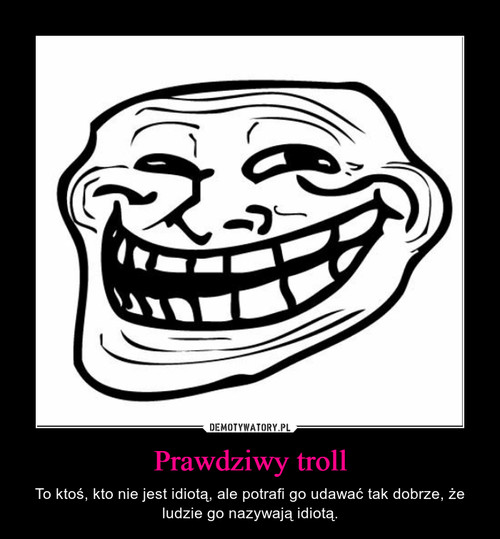 Prawdziwy troll