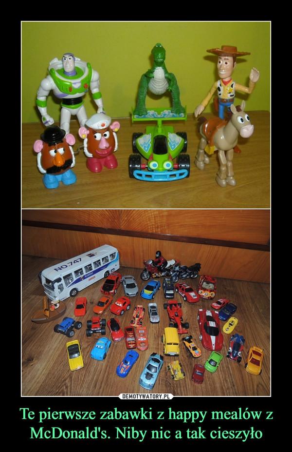 Te pierwsze zabawki z happy mealów z McDonald's. Niby nic a tak cieszyło –