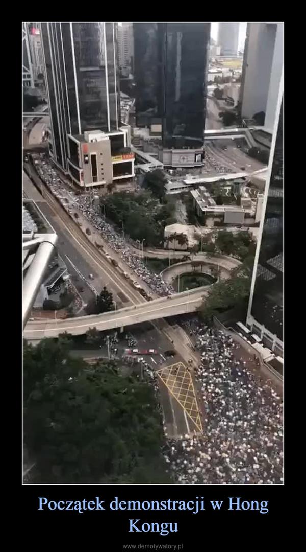Początek demonstracji w Hong Kongu –