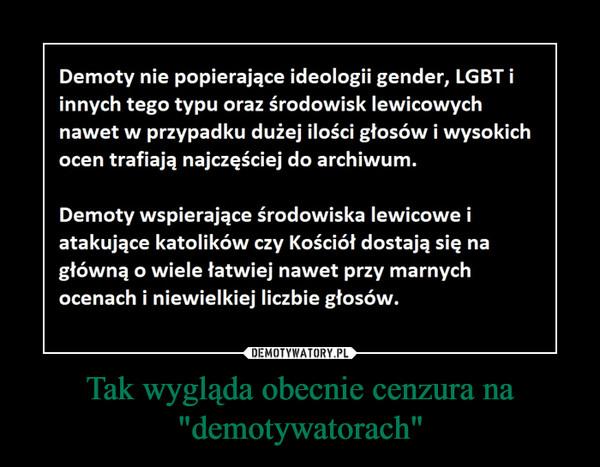 """Tak wygląda obecnie cenzura na """"demotywatorach"""" –"""