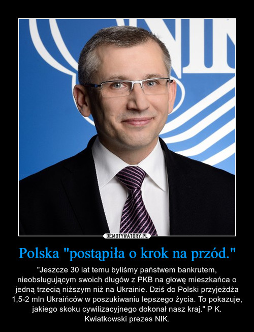 """Polska """"postąpiła o krok na przód."""""""