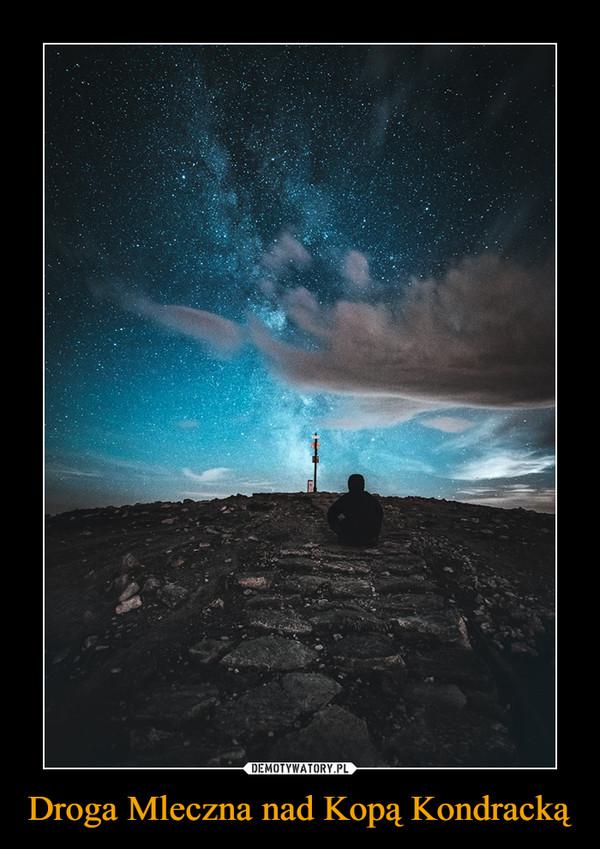 Droga Mleczna nad Kopą Kondracką –