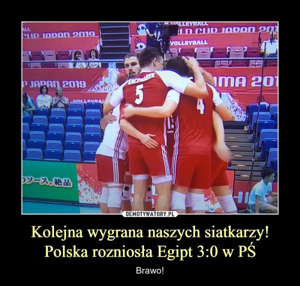 Kolejna wygrana naszych siatkarzy!Polska rozniosła Egipt 3:0 w PŚ – Brawo!