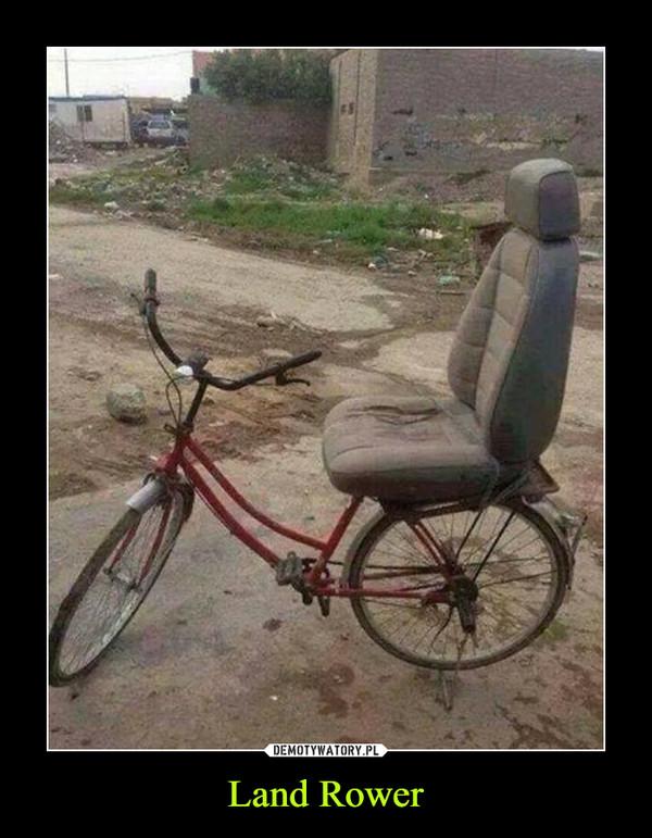 Land Rower –