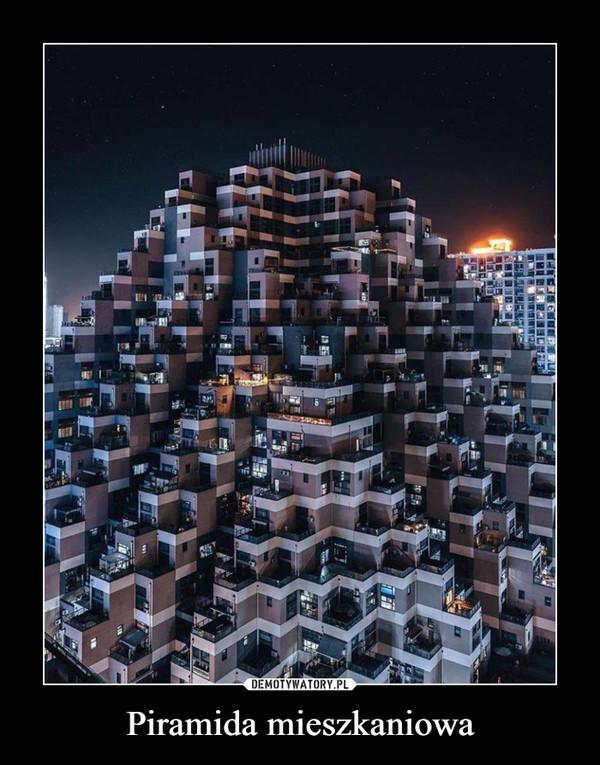 Piramida mieszkaniowa –