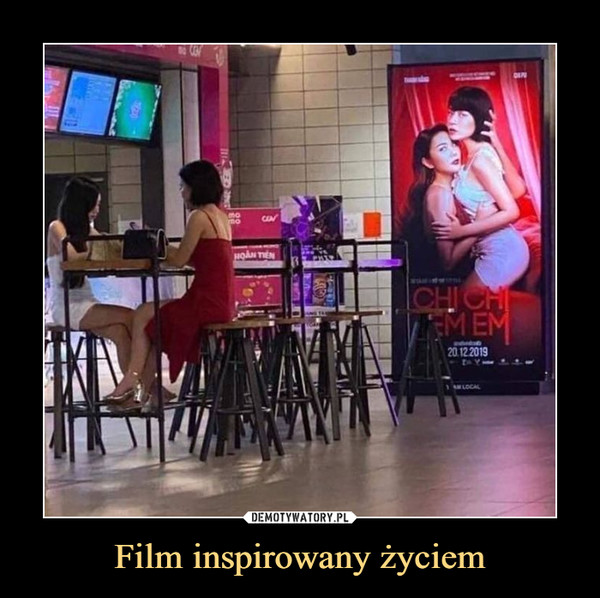 Film inspirowany życiem –