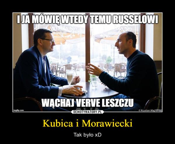 Kubica i Morawiecki – Tak było xD