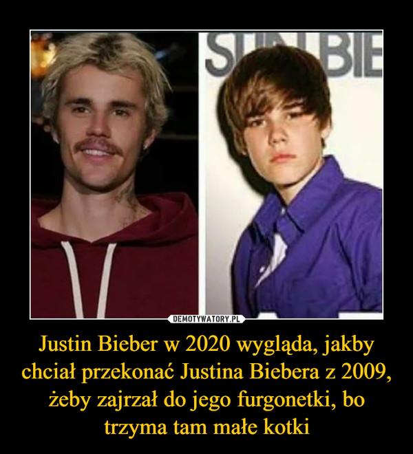 Justin Bieber w 2020 wygląda, jakby chciał przekonać Justina Biebera z 2009, żeby zajrzał do jego furgonetki, bo trzyma tam małe kotki –
