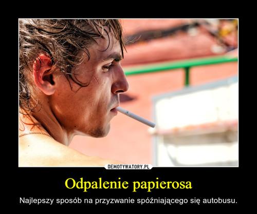 Odpalenie papierosa