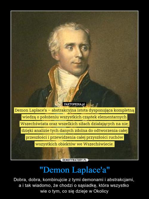 """""""Demon Laplace'a"""""""
