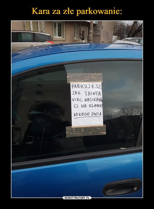 Kara za złe parkowanie: