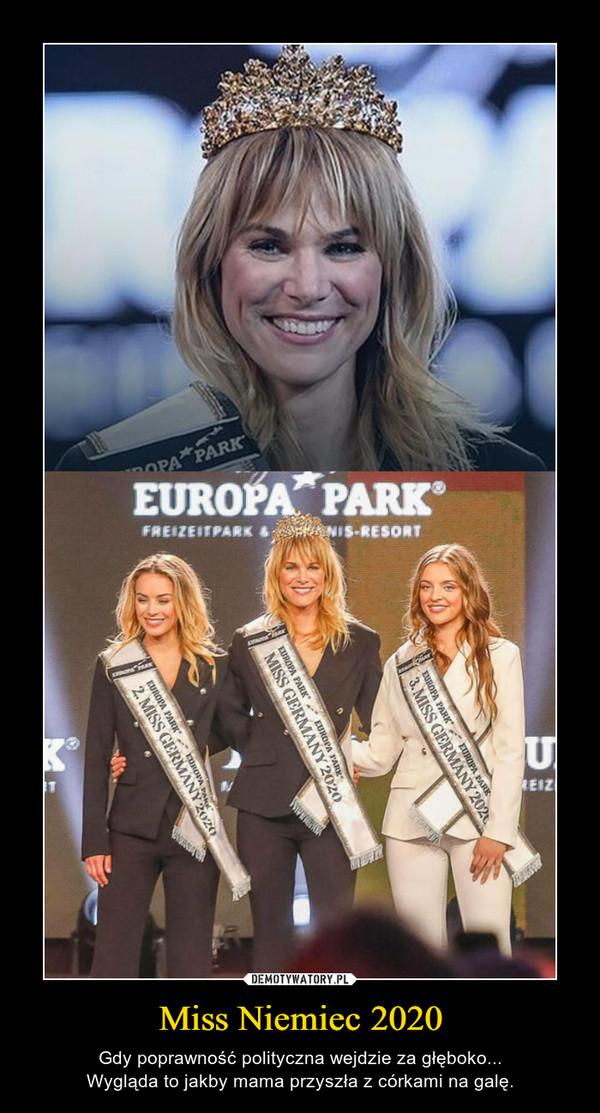 Miss Niemiec 2020 – Gdy poprawność polityczna wejdzie za głęboko...Wygląda to jakby mama przyszła z córkami na galę.