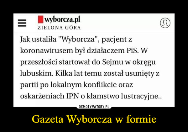 Gazeta Wyborcza w formie –
