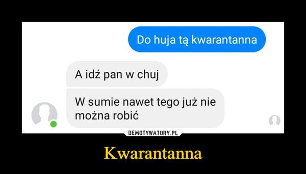 Kwarantanna –