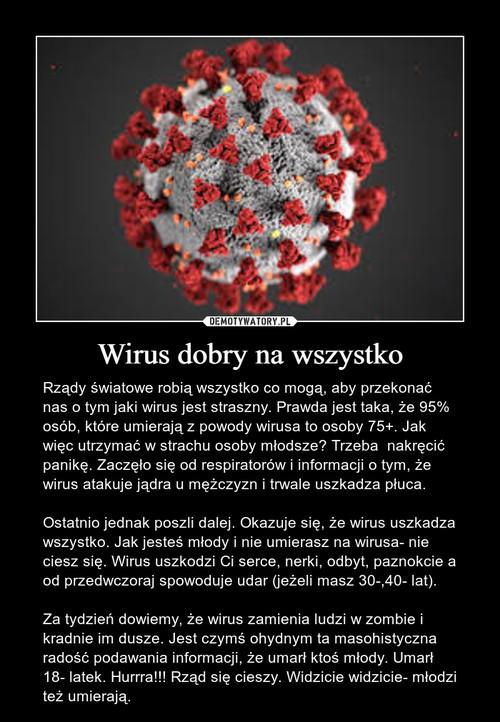 Wirus dobry na wszystko