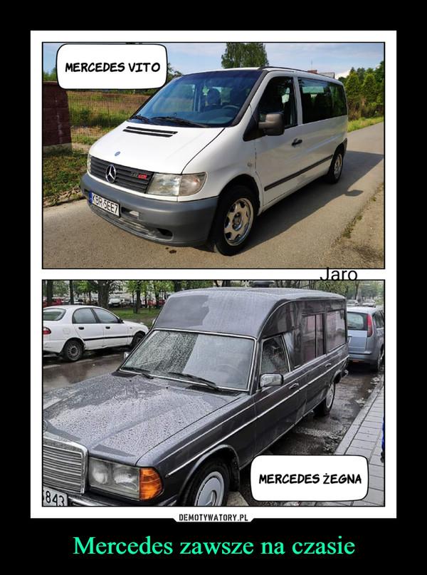 Mercedes zawsze na czasie –