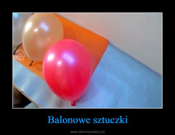 Balonowe sztuczki –