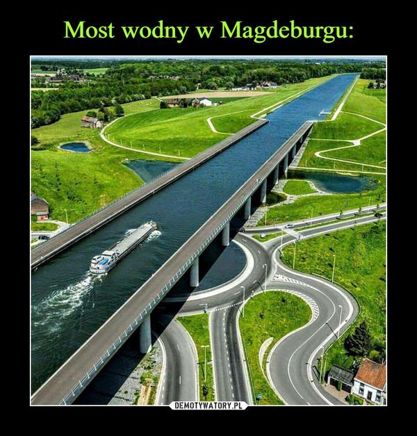 Most wodny w Magdeburgu: