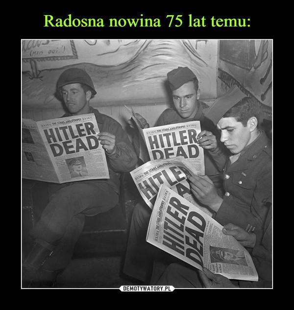 –  HITLER DEAD