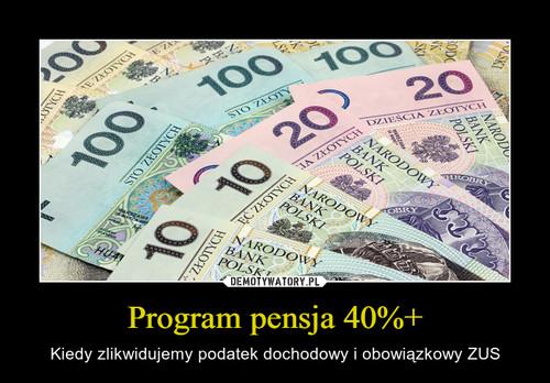 Program pensja 40%+