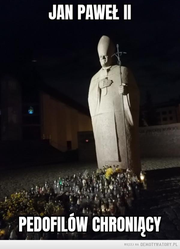 Papcio nie do końca czysty –