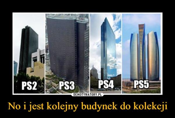 No i jest kolejny budynek do kolekcji –  PS2 PS3 PS4 PS5