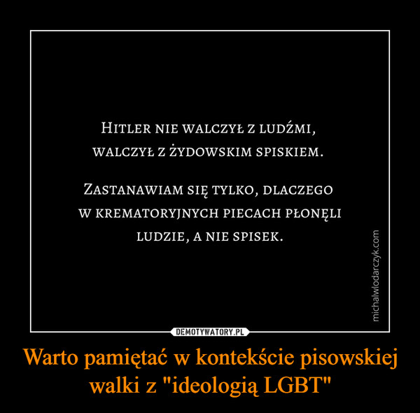 """Warto pamiętać w kontekście pisowskiej walki z """"ideologią LGBT"""" –"""