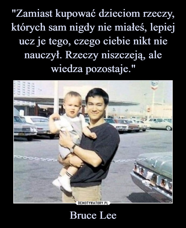 Bruce Lee –