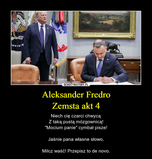 Aleksander Fredro Zemsta akt 4