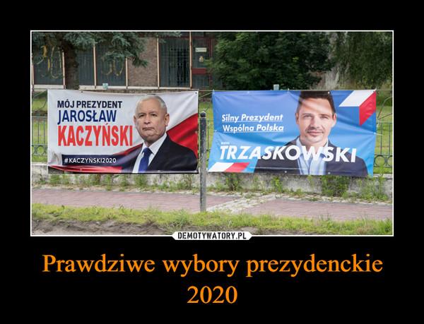 Prawdziwe wybory prezydenckie 2020 –